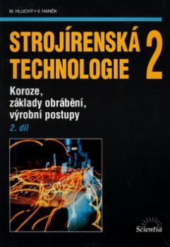 Strojírenská technologie 2, 2. díl