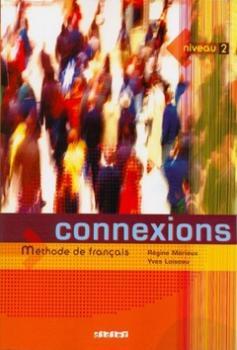 Connexions 2 Učebnice