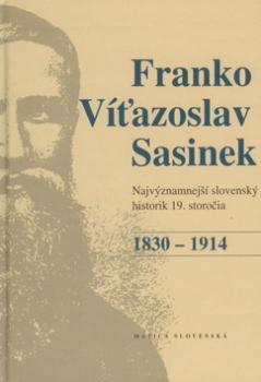 Franko Víťazoslav Sasinek 1830 - 1914