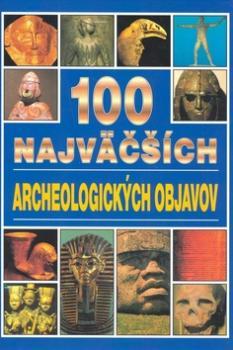 100 najväčších archeologických objavov