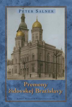 Premeny židovskej Bratislavy