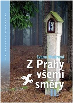Z Prahy všemi směry II