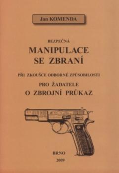 Bezpečná manipulace se zbraní při zkoušce odborné způsobilosti