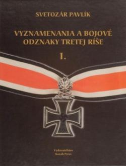 Vyznamenania a bojové odznaky Tretej ríše 1.