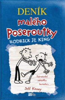 Deník malého poseroutky Rodrick je king