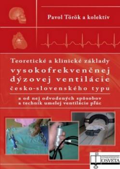 Teoretické a klinické základy vysokofrekvenčnej dýzovej ventilácie