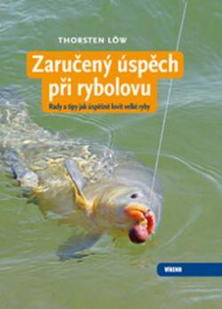 Zaručený úspěch při rybolovu