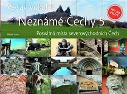 Neznámé Čechy 5.díl
