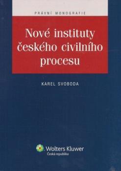 Nové instituty českého civilního procesu