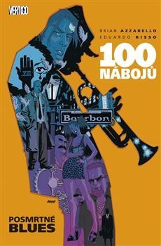 100 nábojů – Posmrtné blues