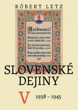 Slovenské dejiny V