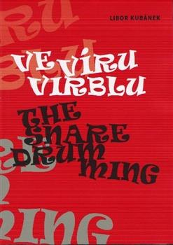 Ve víru virblu / The Snare Drumming