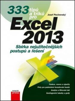 333 tipů a triků pro Excel 2013
