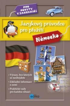 Jazykový průvodce pro přežití Německo