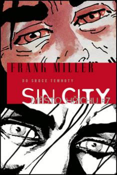 Sin City Město hříchu 7 Do srdce temnoty