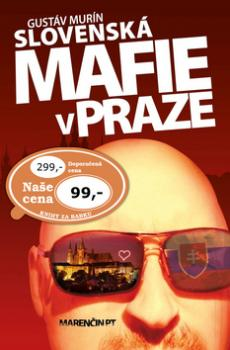 Slovenská mafie v Praze