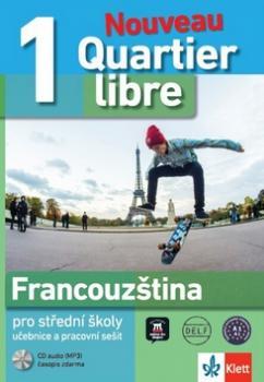 Quartier libre 1 Nouveau Francouzština pro SŠ