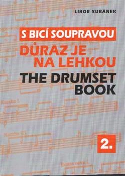 S bicí soupravou / The Drumset book 2