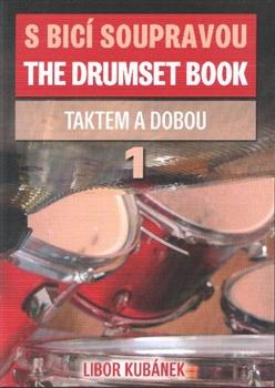 S bicí soupravou /The Drumset Book 1