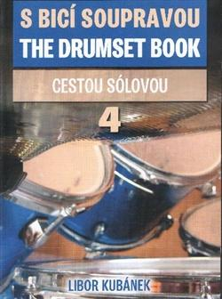 S bicí soupravou / The Drumset Book 4