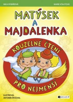 Matýsek a Majdalenka Kouzelné čtení pro nejmenší