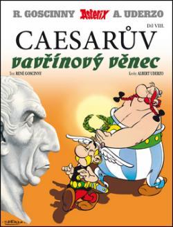 Asterix Caesarův vavřínový věnec