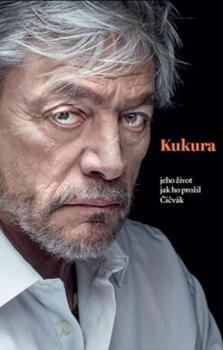 Kukura - jeho život jak ho prožil Čičvák