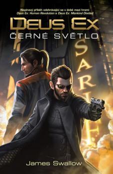 Deus Ex - Černé světlo