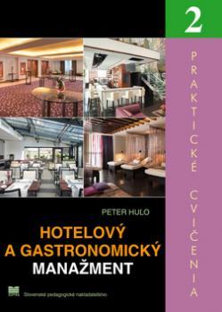 Hotelový a gastronomický manažment 2