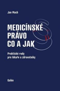 Medicínské právo Co a jak