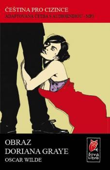 Obraz Doriana Graye - Čeština pro cizince - Adaptovaná četba s CD