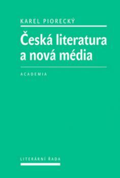 Česká literatura a nová média