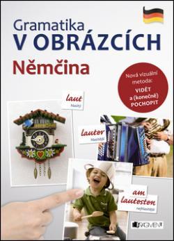 Gramatika v obrázcích Němčina