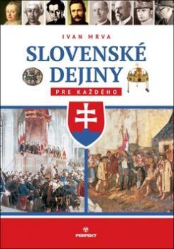 Slovenské dejiny pre každého