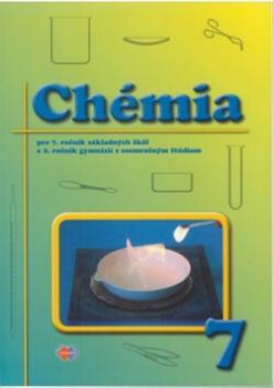 Chémia pre 7. ročník základných škôl a 2. ročník gymnázií s osemročným štúdiom