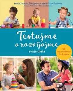Testujme a rozvíjajme svoje dieťa