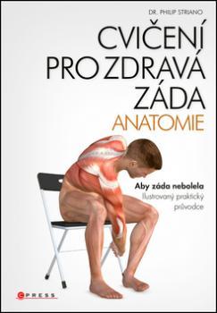 Cvičení pro zdravá záda ANATOMIE