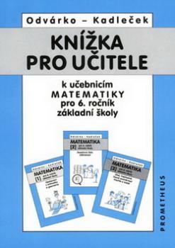 Knížka pro učitele k učebnicím matematiky pro 6.r.ZŠ