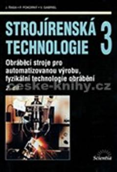 Strojírenská technologie 3, 2.díl