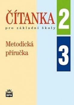 Čítanka pro základní školy 2, 3 Metodická příručka