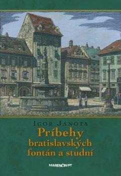 Príbehy bratislavských fontán a studní