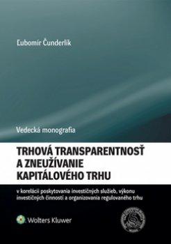 Trhová transparentnosť a zneužívanie kapitálového trhu