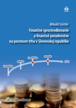 Finančné sprostredkovanie a finančné poradenstvo na poistnom trhu