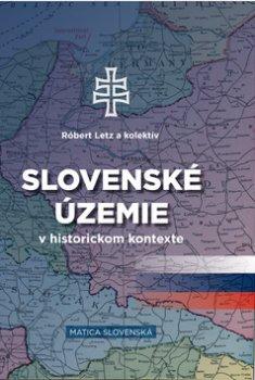 Slovenské územie v historickom kontexte