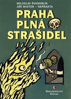 Praha plná strašidel