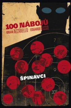 100 nábojů 12 Špinavci