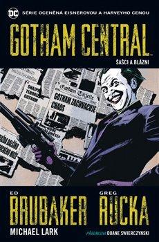 Gotham Central 2: Šašci a blázni