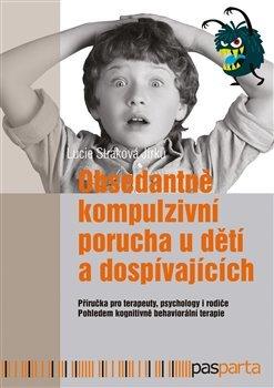 Obsedantně kompulzivní porucha u dětí a dospívajících