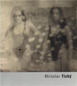 Miroslav Tichý