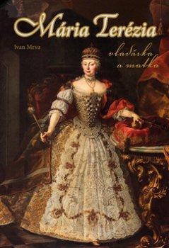 Mária Terézia Vladárka a matka